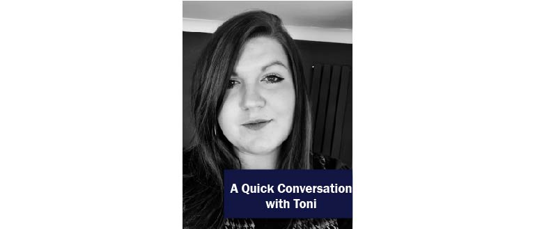 A quick conversation with Toni